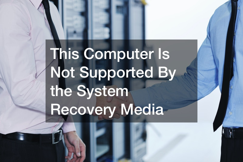 This Computer Is Not Supported By the System Recovery Media