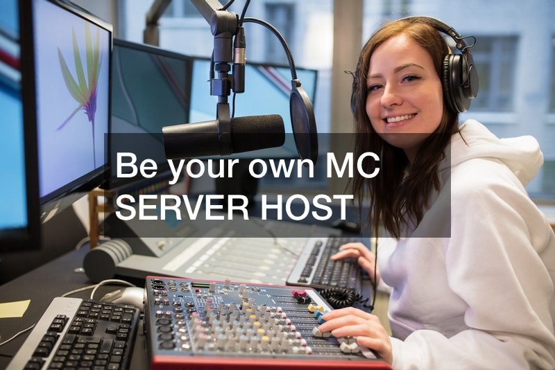 Be your own MC SERVER HOST