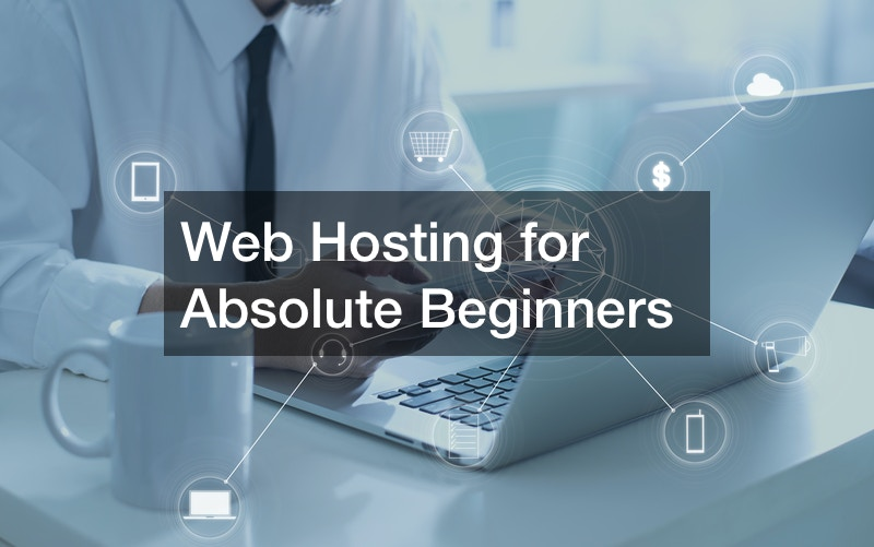 Web Hosting for Absolute Beginners